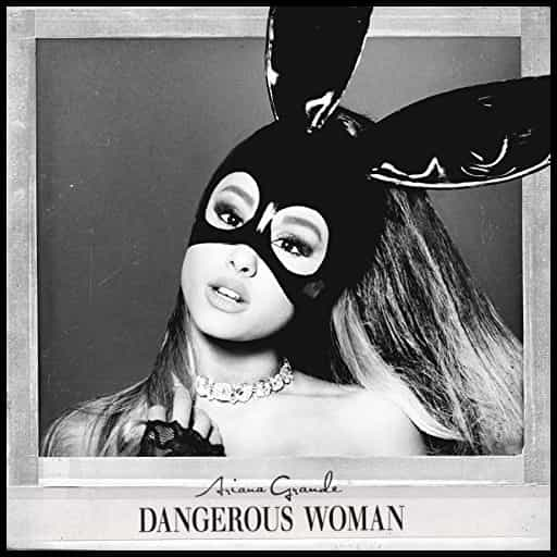 Ariana-Grande-Dangerous-Woman